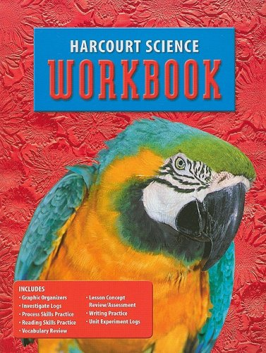 Harcourt Science: Student Edition Workbook Grade 4