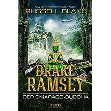 Drake Ramsey 2: Der Smaragd-Buddha: Thriller, Abenteuer (German Edition)