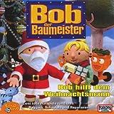 Bob der Baumeister: Bob hilft dem Weihnachtsmann