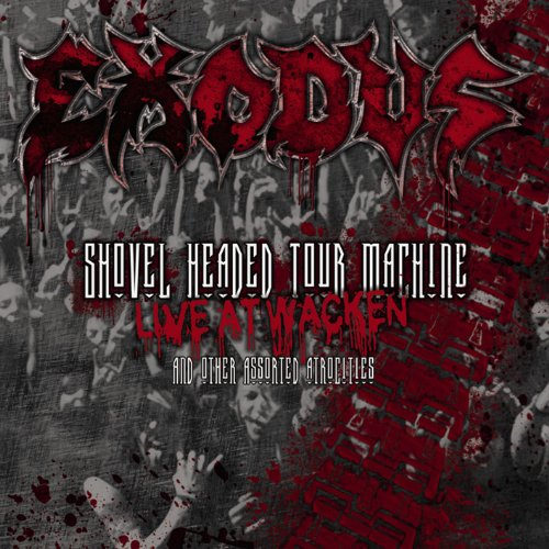 Shovel Headed Tour Machine [Live At Wacken And Other Assorted Atrocities] -
