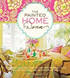 interior painting ideas The Painted Home by Dena: Patterns, Textures, and Colors for Inspired Living with 20 Projects and an Original Stencil