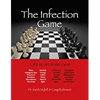 The Infection Game: life is an arms race