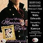 Serving Madame: Monsieur's Turn | Willa Edwards