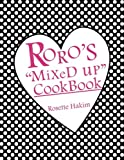 Roro's MiXeD up Cookbook, Rosette Hakim, 1452012202