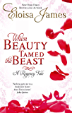 When Beauty Tamed The Beast: Number 2 in series (Fairy Tales)