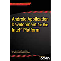 Android Application Development for the Intel Platform (English Edition)