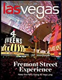 Vegas Scene, Entertainment Highlights, Instagrammers Dan Cox, Absolut Elyx Cocktails, Mike Thompson, Fremont Street Experience, Strip Performers, Listings Guide, Out And About