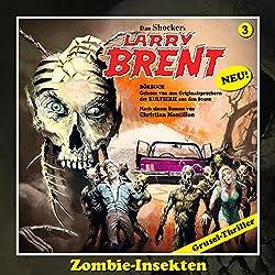 Zombie-Insekten (Larry-Brent-Hörbuch 3)