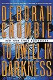 """To Dwell in Darkness A Novel (Duncan Kincaid/Gemma James Novels)"" av Deborah Crombie"