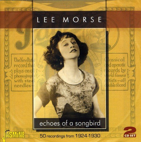 Echoes of a Songbird-50 Recordings from 1924-30 [ORIGINAL RECORDINGS (Lees Bird)