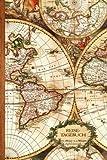 Reisetagebuch: Geschenke / Reisenotizen / Notizbuch [ Antiken Karte * 15,2 x 22,9 cm * Taschenbuch ] (Weltreisen / Schreibwaren)