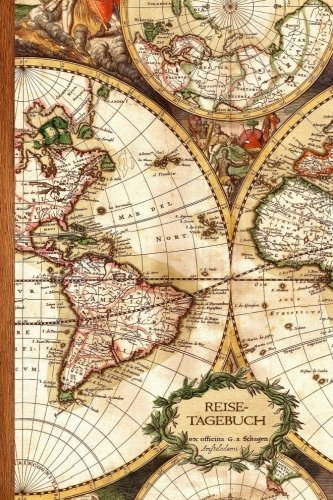 Reisetagebuch: Geschenke / Reisenotizen / Notizbuch [ Antiken Karte * 15,2 x 22,9 cm * Taschenbuch ] (Weltreisen / Schreibwaren) (German Edition) (Reisen-geschenk-karten)