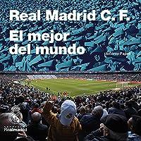 Real Madrid C.F. El Mejor Del