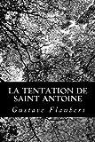 La Tentation de Saint Antoine, Gustave Flaubert, 1478248726