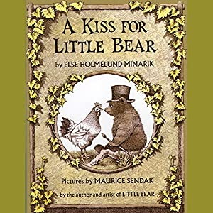 A Kiss for Little Bear Audiobook
