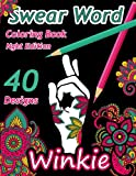 Swear Word Coloring Book: Night Edition: 40 Swear Words and Insults Sweary Unique Designs on Black Paper  For Relaxation : Patterns, Flowers, Leaves (Swearing Words) (Volume 1)