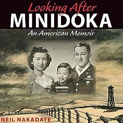 Looking after Minidoka