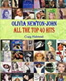 Olivia Newton-John: All The Top 40 Hits