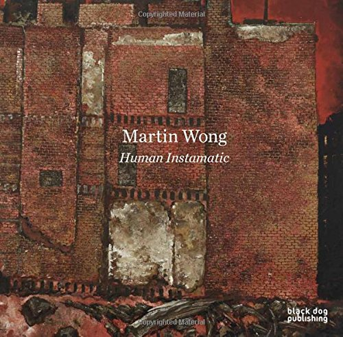 Martin Wong: Human Instamatic pdf epub