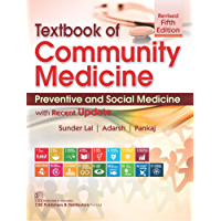 Textbook of Community Medicine Preventive and Social Medicine with Recent update