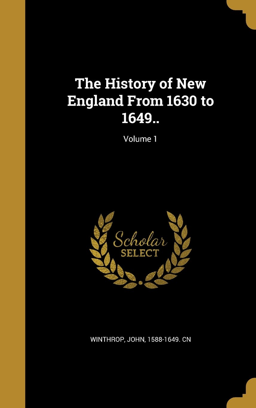 Download The History of New England from 1630 to 1649..; Volume 1 pdf epub