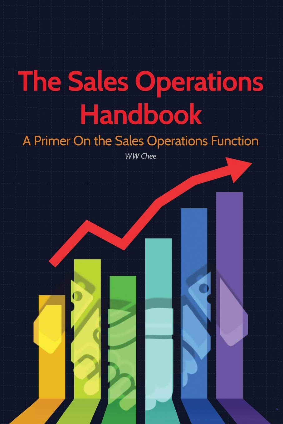 Read Online The Sales Operations Handbook: A Primer on the Sales Operations Function pdf