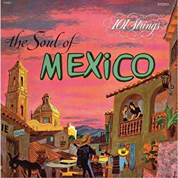 The Soul of Mexico