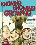 Knowing, Showing, Growing, Robert J. Morgan, 0805446354