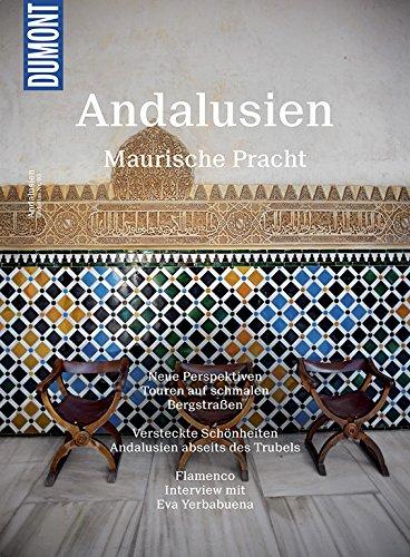 DuMont BILDATLAS Andalusien: Maurische Pracht