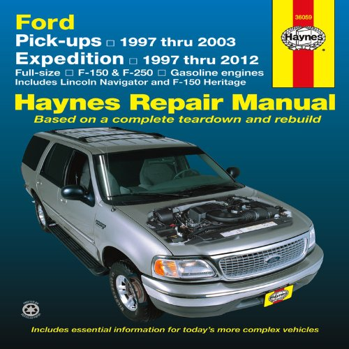 Ford Pick-ups, 1997-2004 & Expedition & Lincoln Navigator, 1997-2012 Repair Manual (Haynes Repair Manual) ()