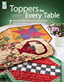 Toppers for Every Table