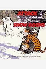 Attack of the Deranged Mutant Killer Monster Snow Goons (Calvin & Hobbes) Paperback