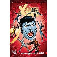 All-New X-Men: Inevitable Vol. 2: Apocalypse Wars (All-New X-Men (2015-2017))