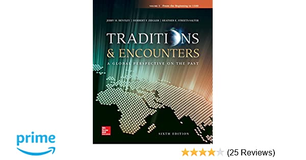 Traditions Encounters From The Beginning To