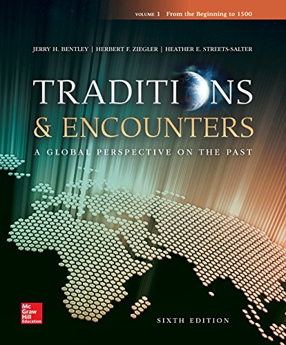 Traditions & Encounters Volume 1 From the Beginning to 1500 (History)
