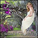Bitter Bonds Audiobook by Heather Osborne Narrated by D. Michelle