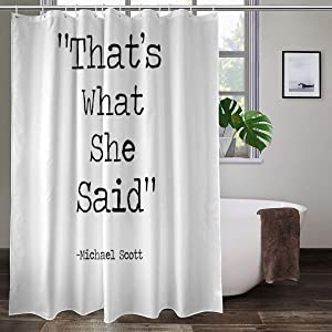 The Office Micheal Scott Quote Thats What she Said Shower Curtains with 12 Hooks,Durable Polyester Fabric Bathroom Curtain 72x 72inches