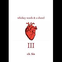 Whiskey Words & a Shovel III: 3
