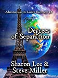 Degrees of Separation (Adventures in the Liaden Universe® Book 27)