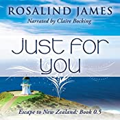 Just for You (Escape to New Zealand) | Rosalind James