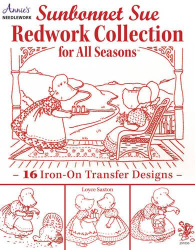 (Sunbonnet Sue Redwork Collection: For All)