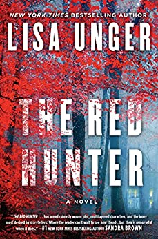 The Red Hunter: A Novel by [Unger, Lisa]