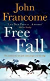 Free Fall: A gripping racing thriller exploring greed in its deadliest form