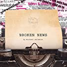 Broken News (Remixed & Remastered)