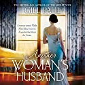 Another Woman's Husband Hörbuch von Gill Paul Gesprochen von: Laura Aikman