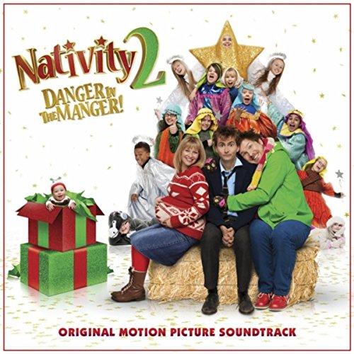 (Nativity 2 Danger in the Manger! (Original Motion Picture Soundtrack))