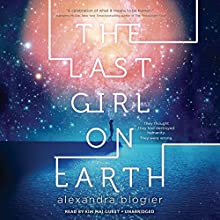The Last Girl on Earth Audiobook by Alexandra Blogier Narrated by Kim Mai Guest