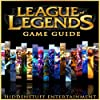League of Legends Game Guide