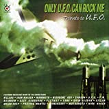 Only U.F.O Can Rock Me by Only U.F.O Can Rock Me