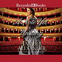A Note Yet Unsung: Belmont Mansion, Book 3 Audiobook by Tamera Alexander Narrated by Linda Stephens